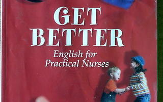 Get better English for practical nurses (2011)
