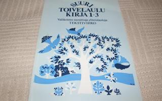 Suuri toivelaulukirja 1 -3 Tekstivihko