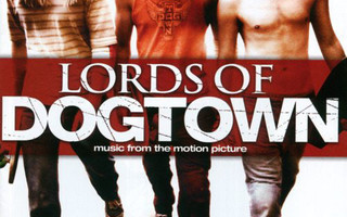 VARIOUS:  Lords Of Dogtown (Music From The Motion Picture)CD