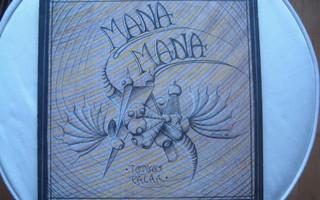 MANA MANA - TOTUUS PALAA LP