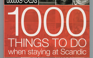 TIME OUT:1000 things to do when staying at Scandic SUOMI UUS