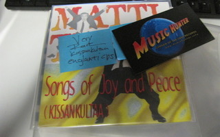 MATTI JA TEPPO - SONGS OF JOY AND PEACE ( KISSANKULTAA ) CDS