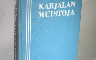 John E. Ketonen : KARJALAN MUISTOJA (1948)