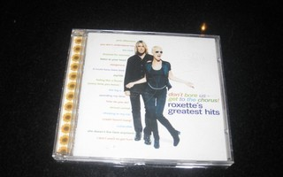 Roxette -Don't Bore Us - Get To The Chorus Greatest Hits