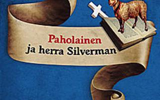 PAHOLAINEN ja HERRA SILVERMAN : Theodore Roszak 1p SKP UUSI-