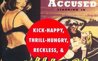 RIGHTS OF THE ACCUSED: Kick-Happy, Thrill-Hungry, ... CD