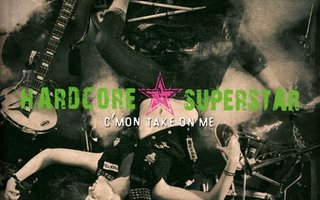 Hardcore Superstar - C'mon Take On Me (CD) MINT!!