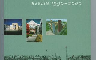NEW ARCHITECTURE BERLIN 1990-2000. Saksa / Enlanti UUSI-