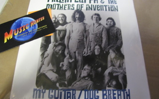 FRANK ZAPPA & THE MOTHERS OF INVENTION - MY GUITAR UUSI 7''