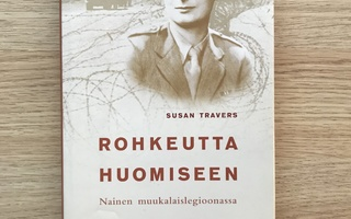 Susan Travers: Rohkeutta huomiseen