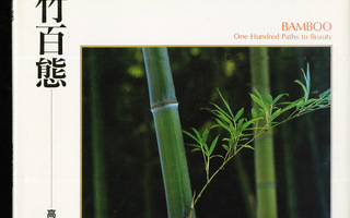 BAMBOO one Hundred Paths to Beauty NOUTO=OK UUSI-