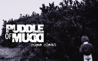 PUDDLE OF MUDD: Come Clean CD