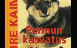 PENNUN KASVATUS Pennusta Kunnon Koiraksi  Kaimio