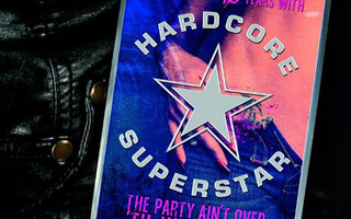 Hardcore Superstar - The Party Ain't Over 'Til We Say So...