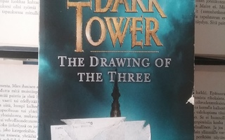 Stephen King - The Dark Tower: The Drawing of the Three