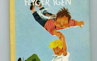 KARLSSON PÅ TAKET FLYGER IGEN Astrid Lindgren sid 1974 H+