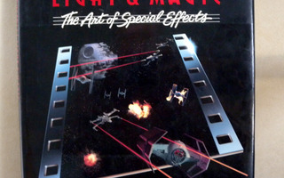 Industrial Light & Magic / The Art of Special Effects