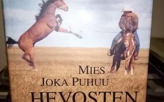 ROBERTS :  MIES JOKA PUHUU HEVOSTEN KANSSA