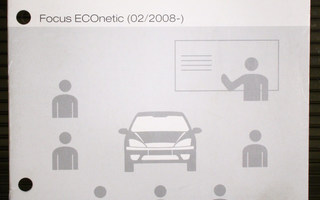 Ford Focus ECOnetic (02/2008-) : Huoltokoulutus
