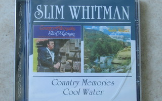 Slim Whitman Country memories / Cool water, CD.
