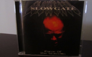 Slowgate – Force Of The Unknown CD UUSI