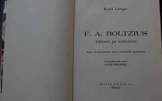 Karl Linge, F.A.Boltzius Elämä ja toiminta