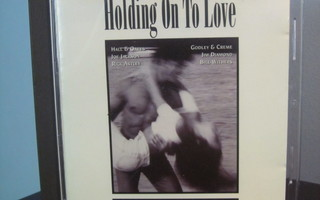 Various – Holding On To Love CD
