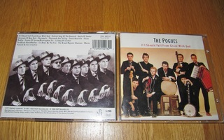 The Pogues: If I Should Fall From Grace With God CD