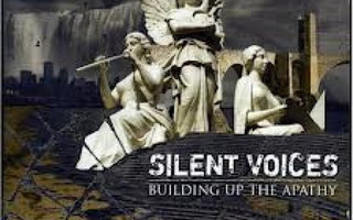 SILENT VOICES: Building Up The Apathy CD