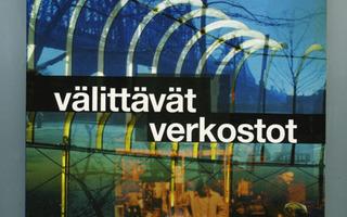 VÄLITTÄVÄT VERKOSTOT Aila-Leena Matthies Vastapaino UUSI-