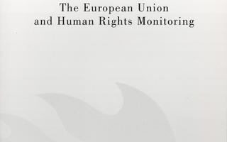 European Union and HUMAN RIGHTS MONITORING Jutta Gras UUSI