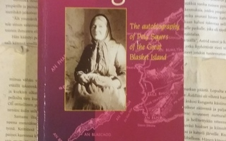Peig: The autobiography of Peig Sayers of the Great ...