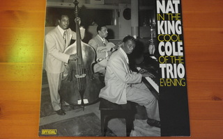 Nat King Cole Trio:In The Cool Of The Evening-LP.
