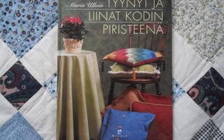 Tyynyt ja liinat kodin piristeenä - Maria Ullvin
