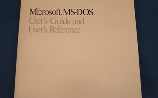 Microsoft MS-Dos user's guide and user's reference