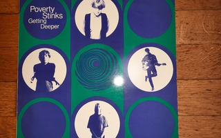 Poverty Stinks - Getting Deeper (1991) lp levy