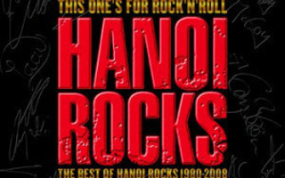 Hanoi Rocks - This One's For the Rock'N'Roll