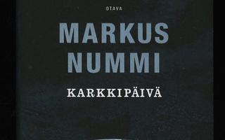 KARKKIPÄIVÄ : Markus Nummi 1p SKP KovaKansi UUSI-