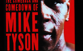 A SAVAGE BUSINESS: Tragedy of MIKE TYSON : Hoffer SKP UUSI-