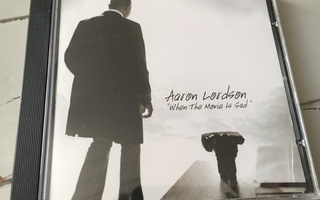 Aaron Lordson: When The Movie Is Sad (CD)