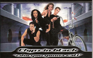 Ch!pz – Ch!pz In Black (Who You Gonna Call) CD-Single