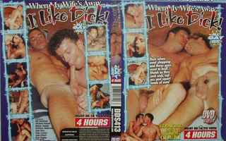 When My Wife's Away...I Like Dick  -  4 Hours - GAY -  DVD