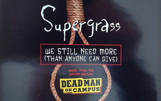 Supergrass – We Still Need More (Than Anyone Can Give) CDM