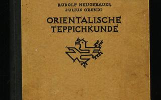 ORIENTALISCHEN TEPPICHKUNDE Itämaisia Mattoja sid 1923