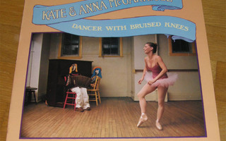 Kate & Anna McGarrigle - Dancer with bruised knees  -  LP