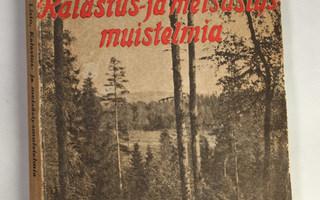 A.Listo : KALASTUS- JA METSÄSTYSMUISTELMIA (1916)