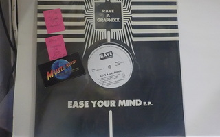 RAVE A GRAPHIXX - EASE YOUR MIND M-/M- 1. PAINOS EP