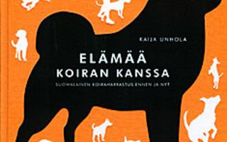ELÄMÄÄ KOIRAN KANSSA suomalainen koiraharrastuk. Unhola UUS-