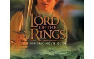 Brian Sibley: the LORD of the RINGS official movie guide 1p.
