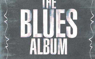 The Blues Album - 36 Classics (2 CD)